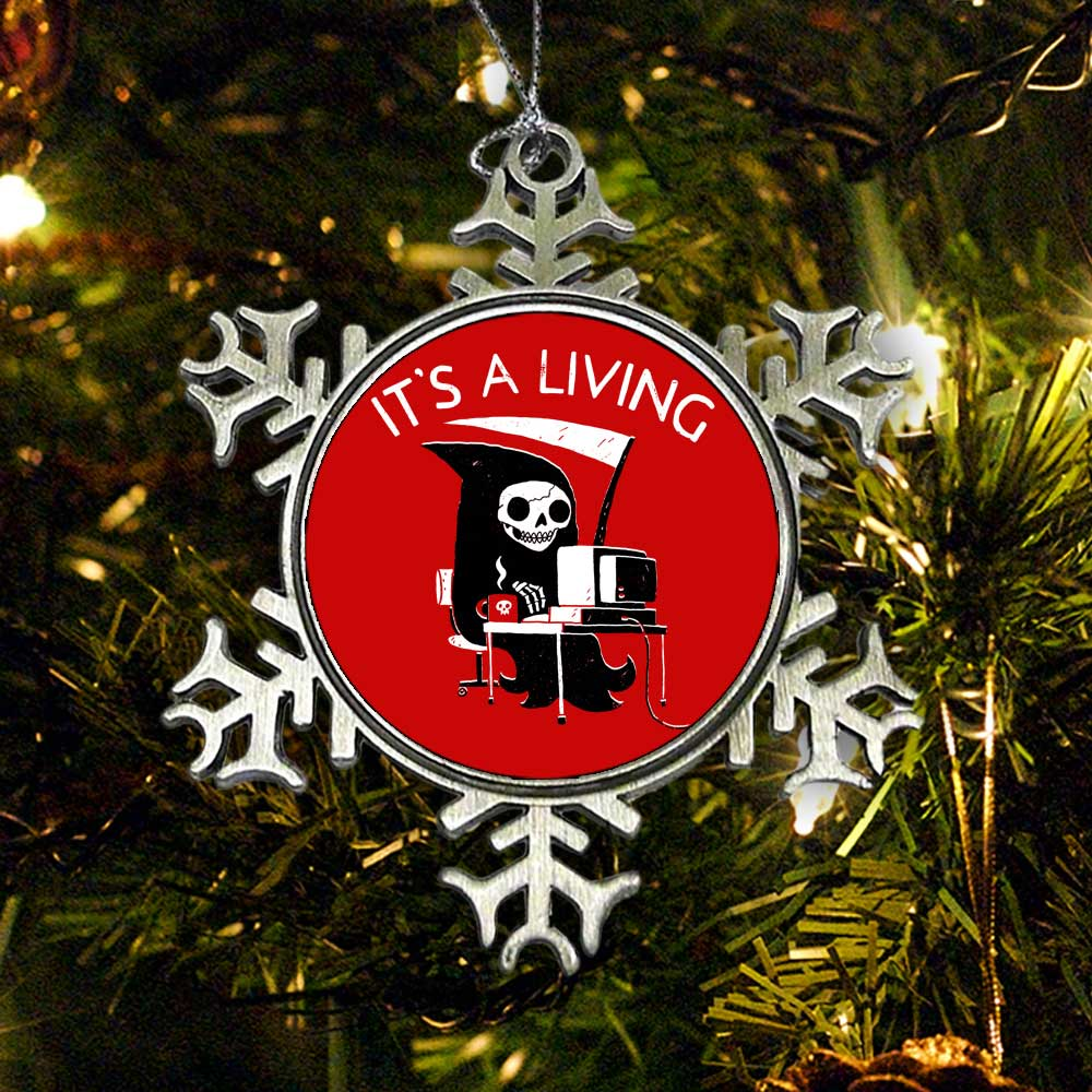 It's a Living - Ornament