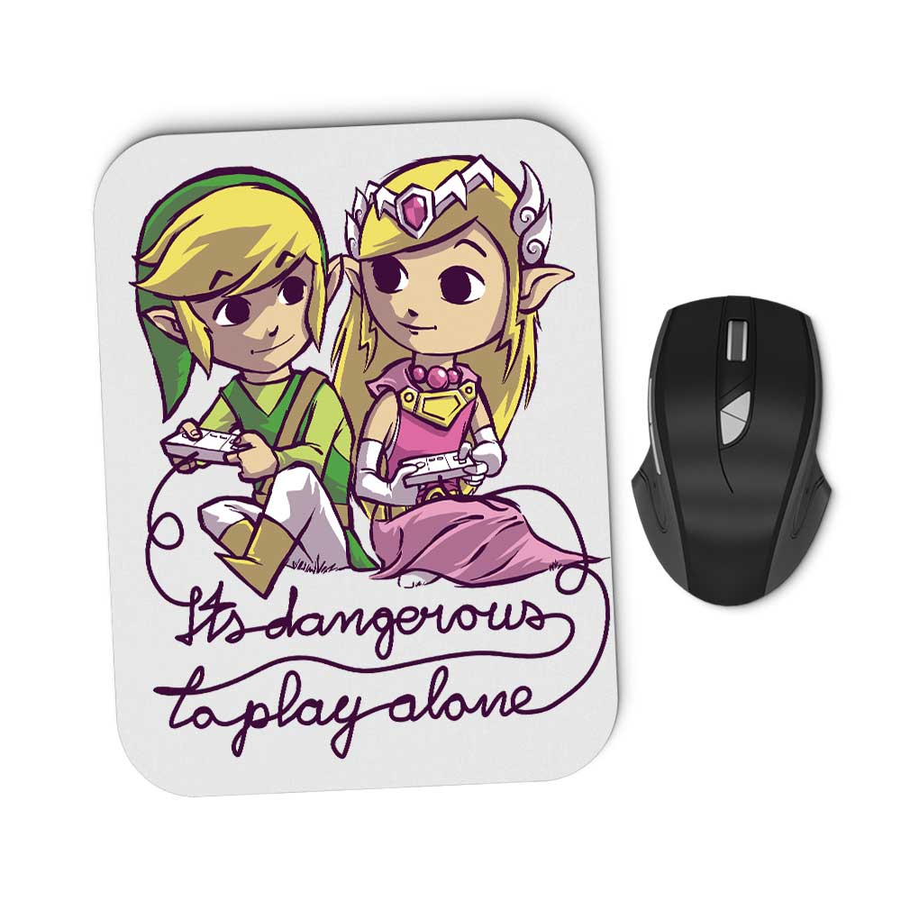 It's Dangerous to Play Alone - Mousepad