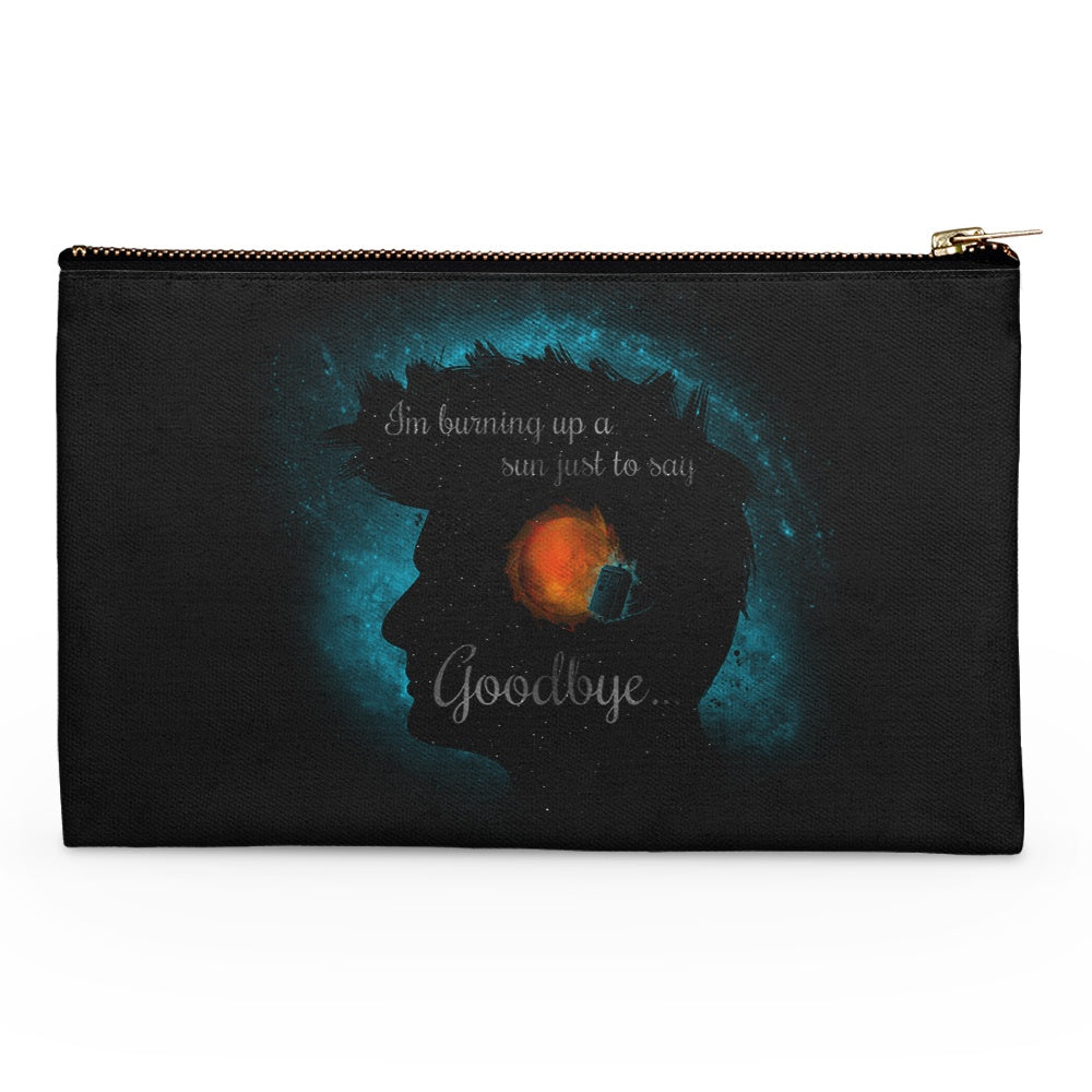 Just to Say Goodbye - Accessory Pouch