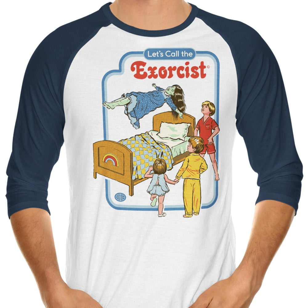 Let S Call The Exorcist 3 4 Sleeve Raglan T Shirt Once Upon A Tee