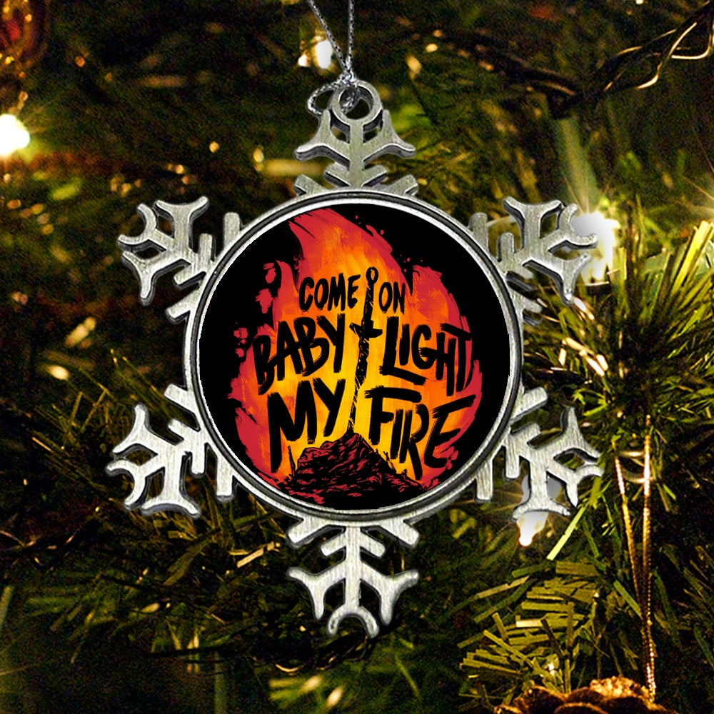 Light My Fire - Ornament