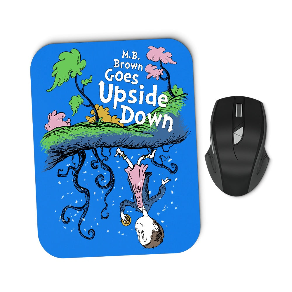 MB Brown Goes Upside Down - Mousepad