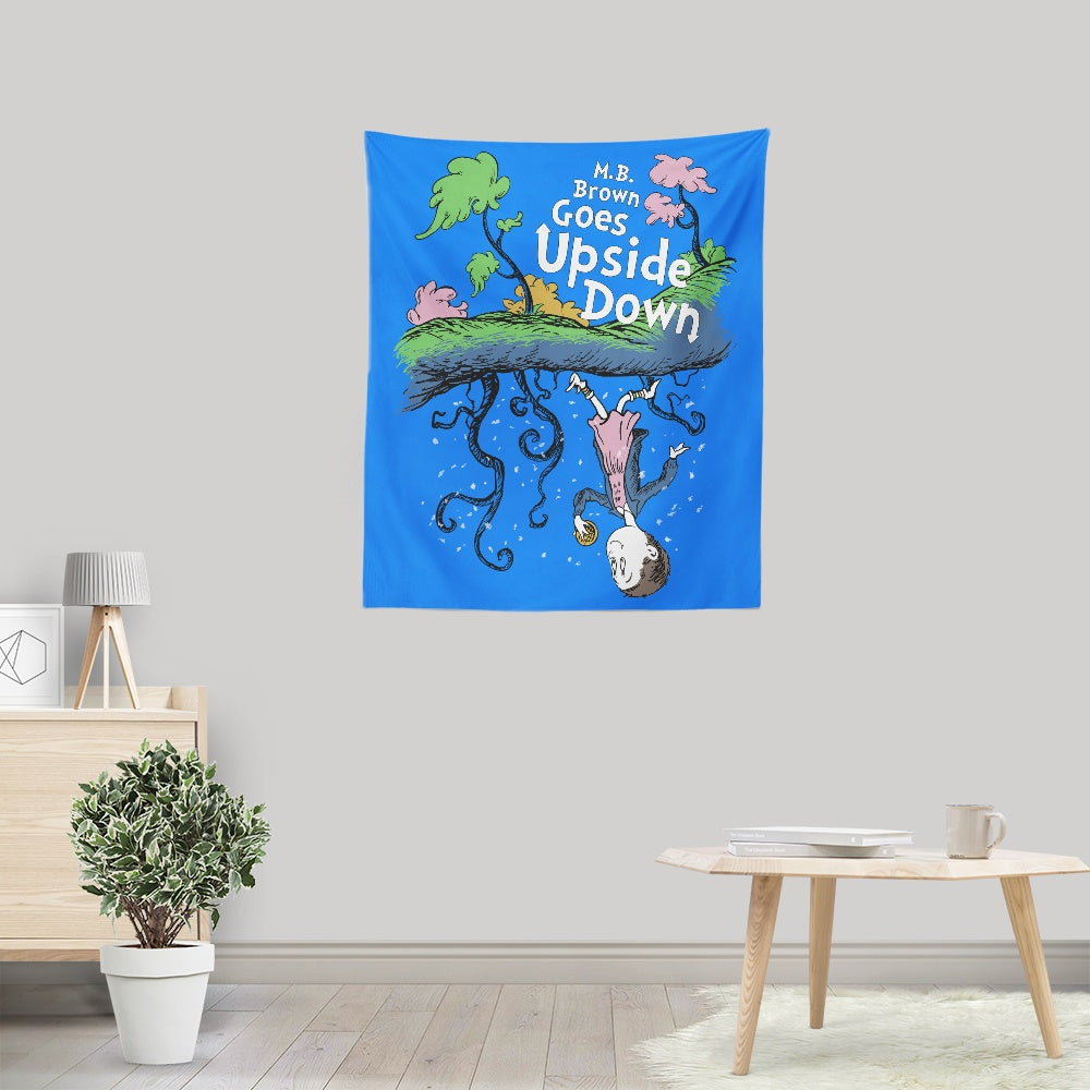 MB Brown Goes Upside Down - Wall Tapestry