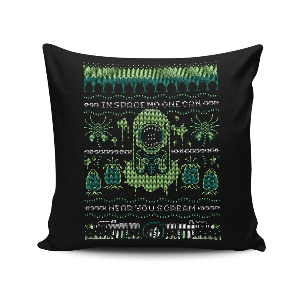No One Can Hear You Scream - Throw Pillow