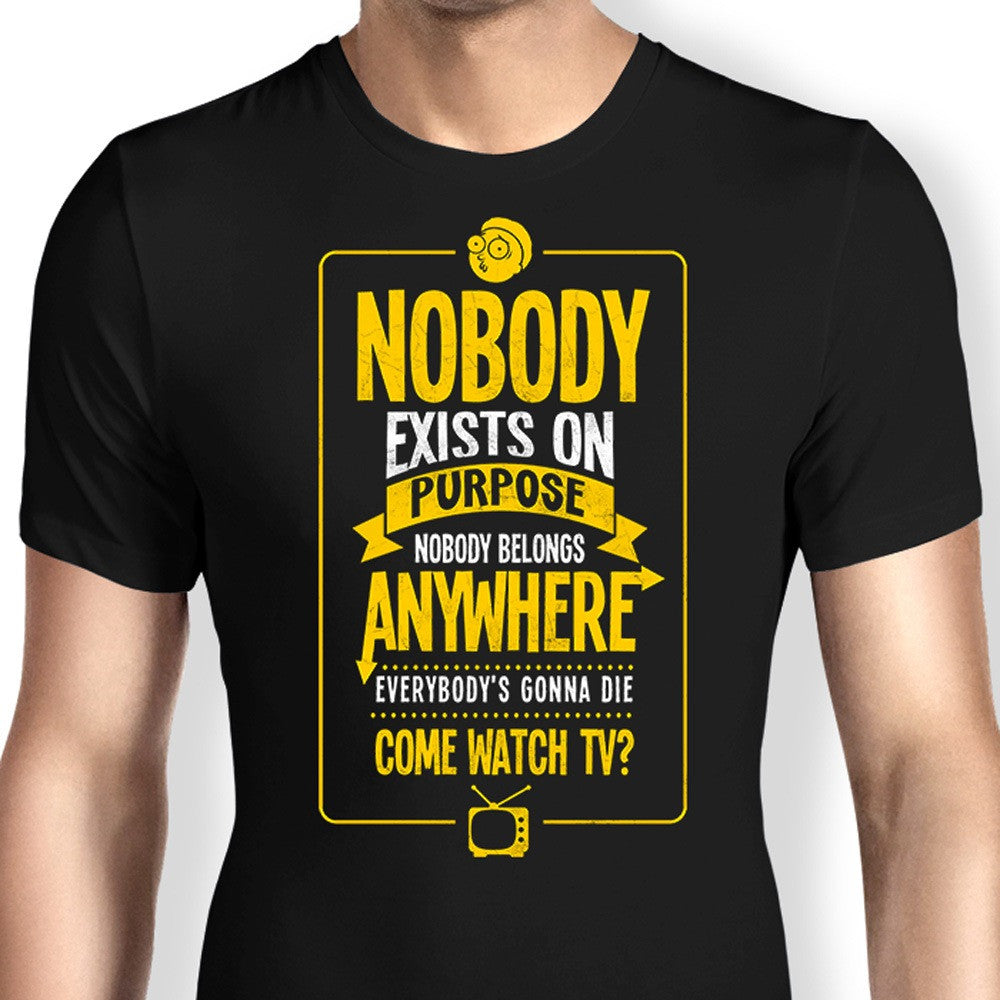 Nobody Exists on Purpose - Apparel