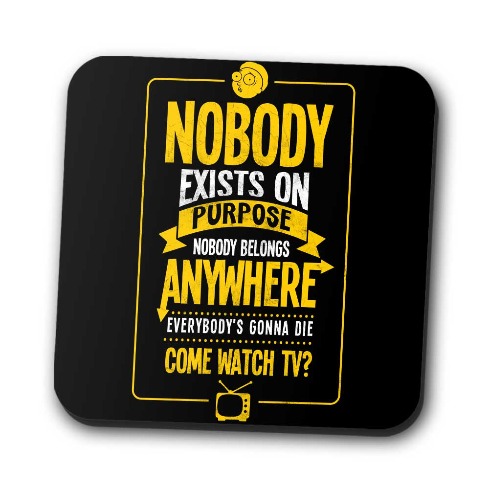 Nobody Exists on Purpose - Coasters