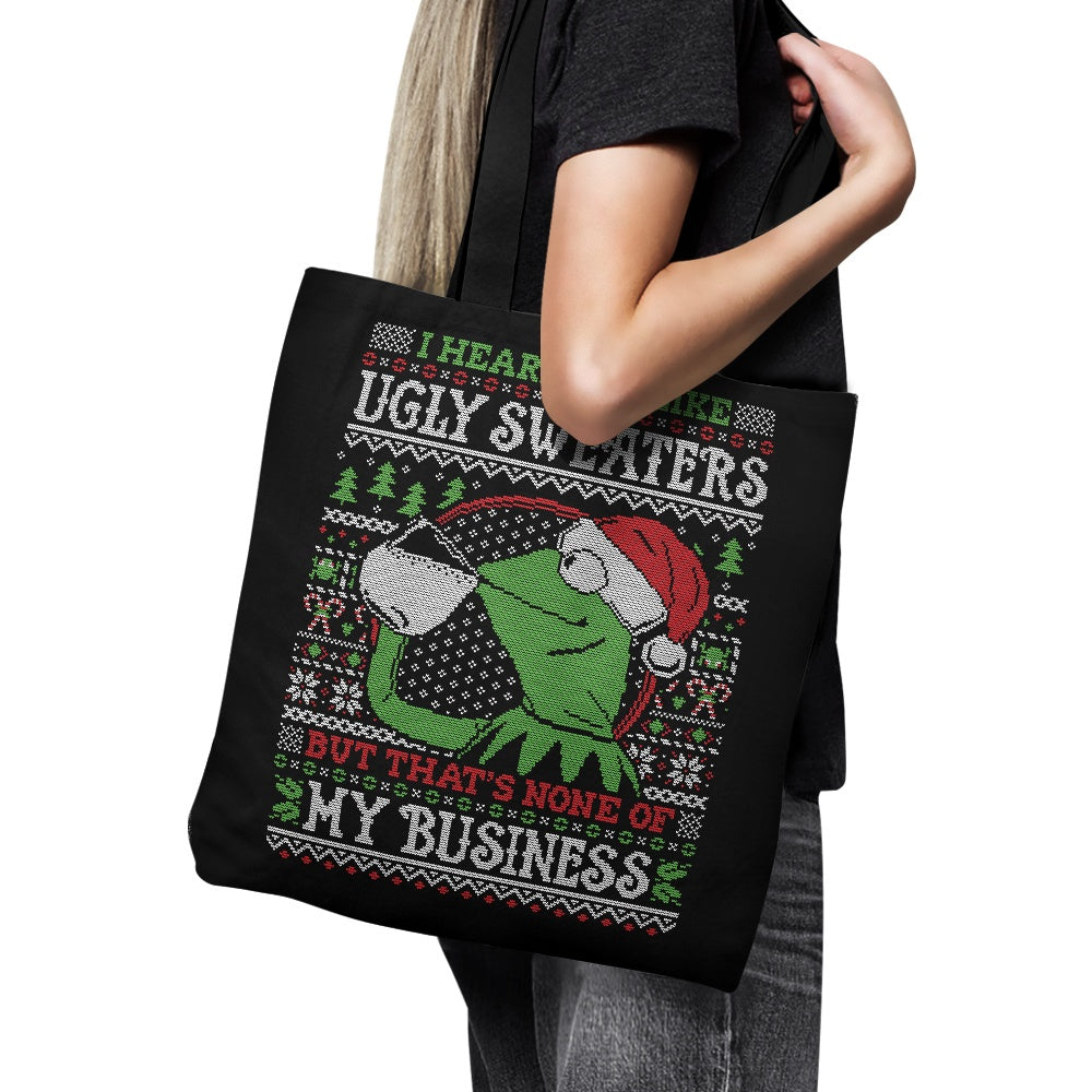 None of Your Business - Tote Bag