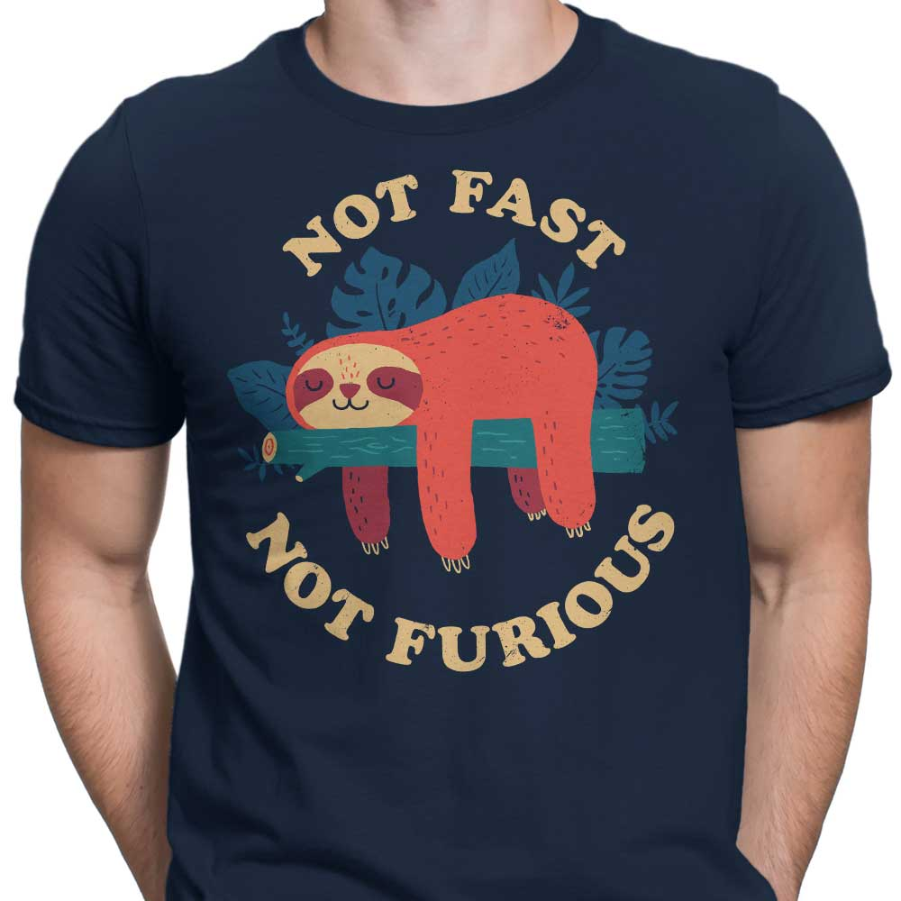 Not Fast, Not Furious - Men's Apparel