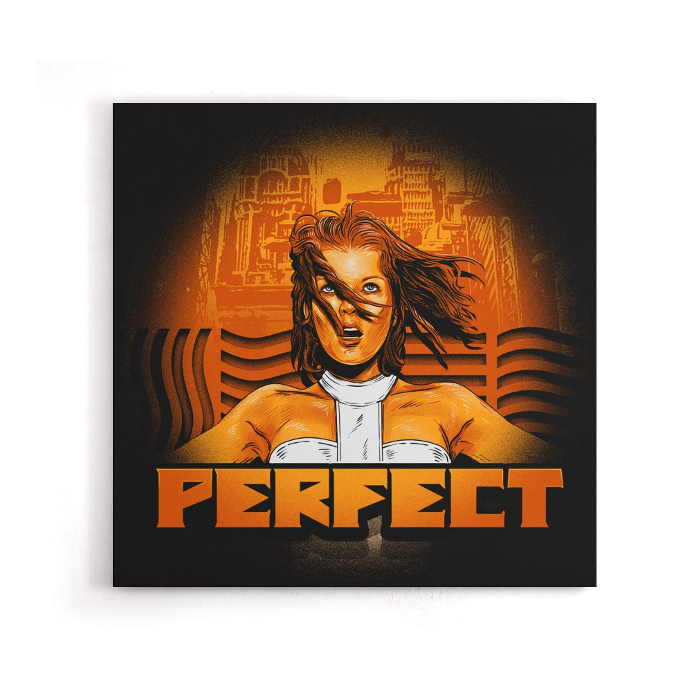 Perfect - Canvas Print