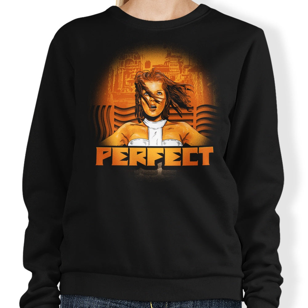 Perfect - Sweatshirt