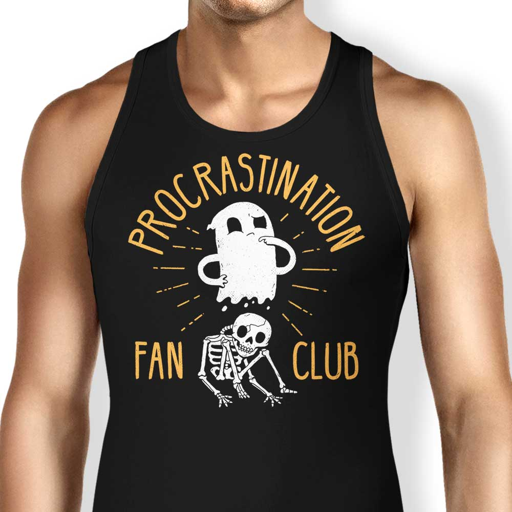 Procrastination Fan Club - Tank Top