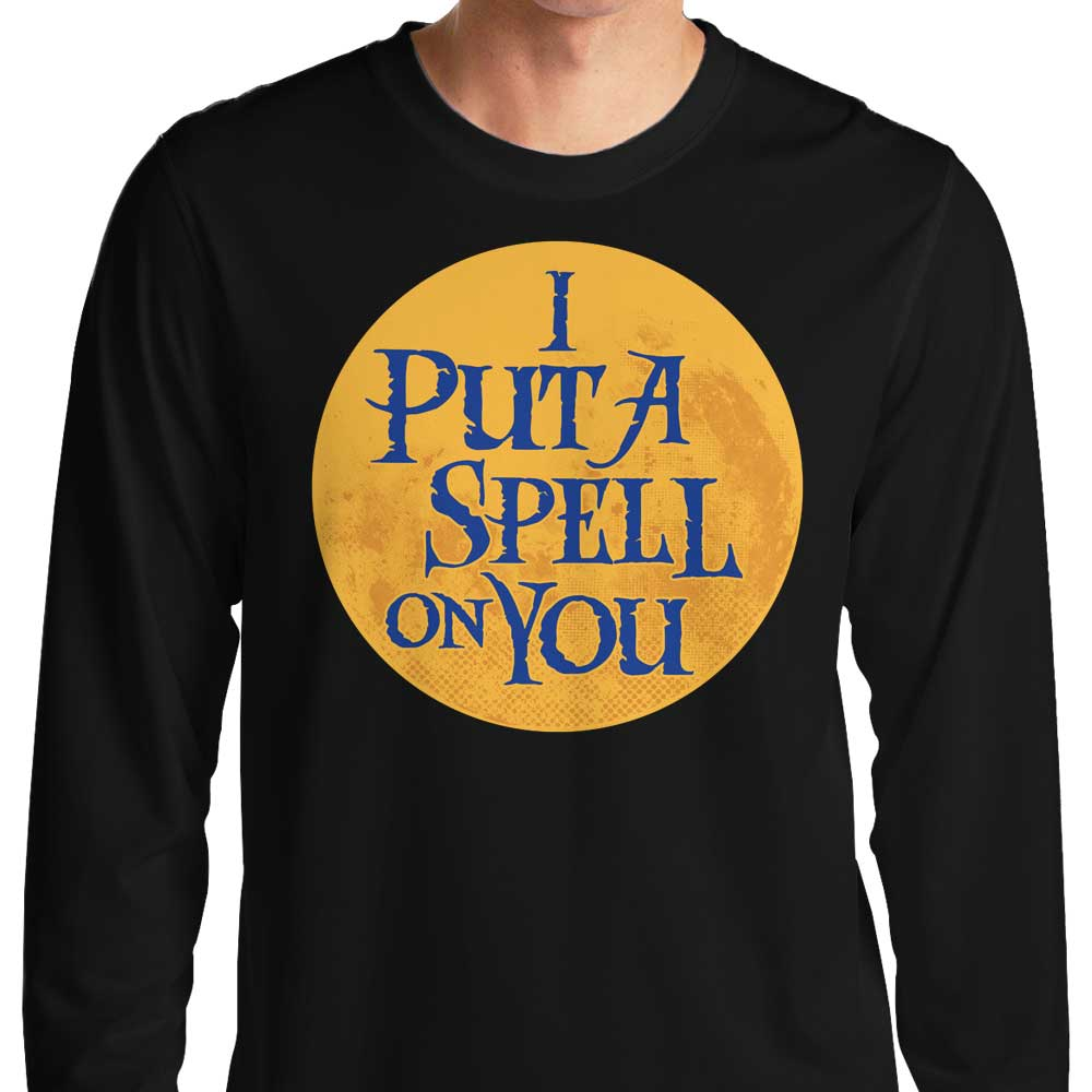 Put a Spell on You - Long Sleeve T-Shirt