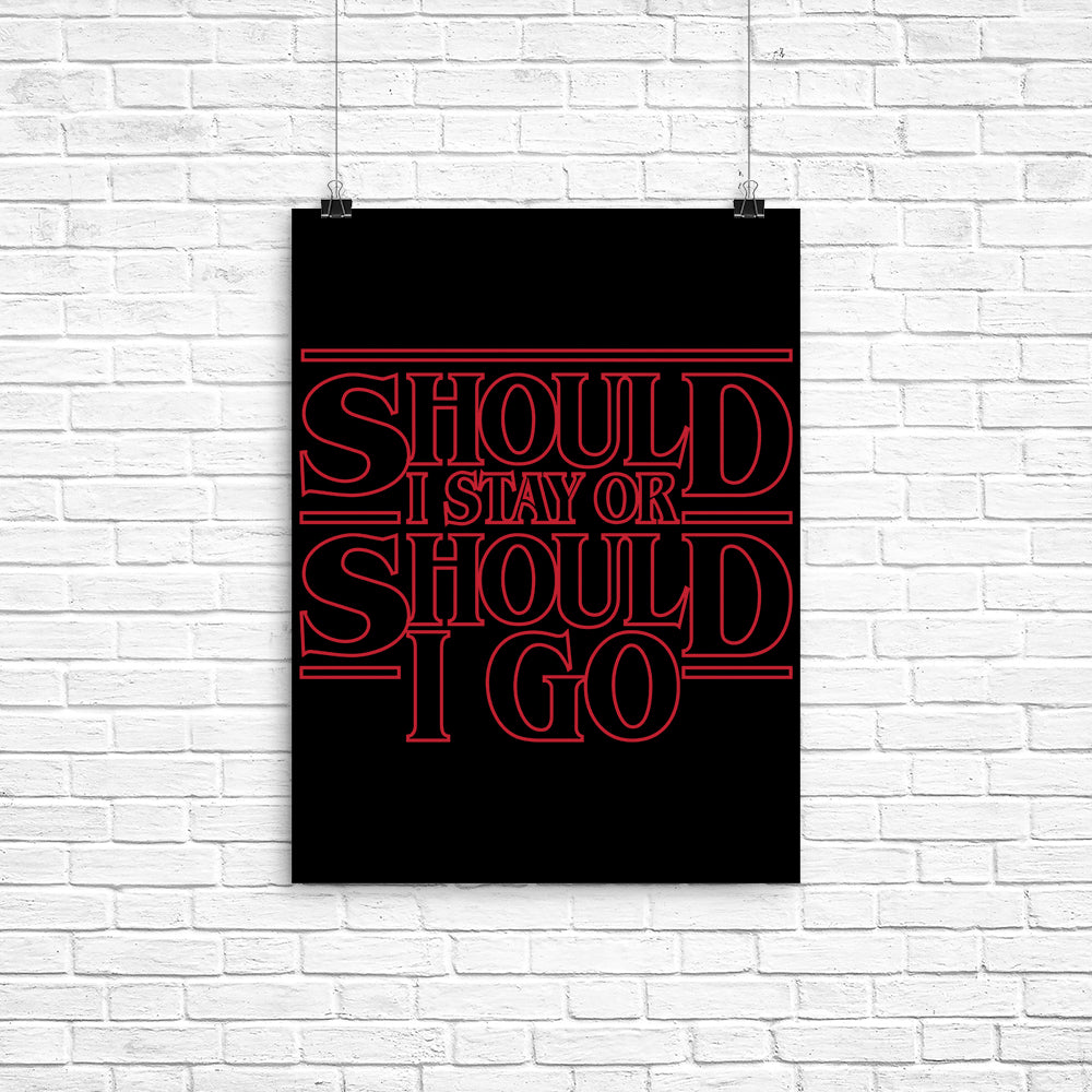 Should I Stay - Poster