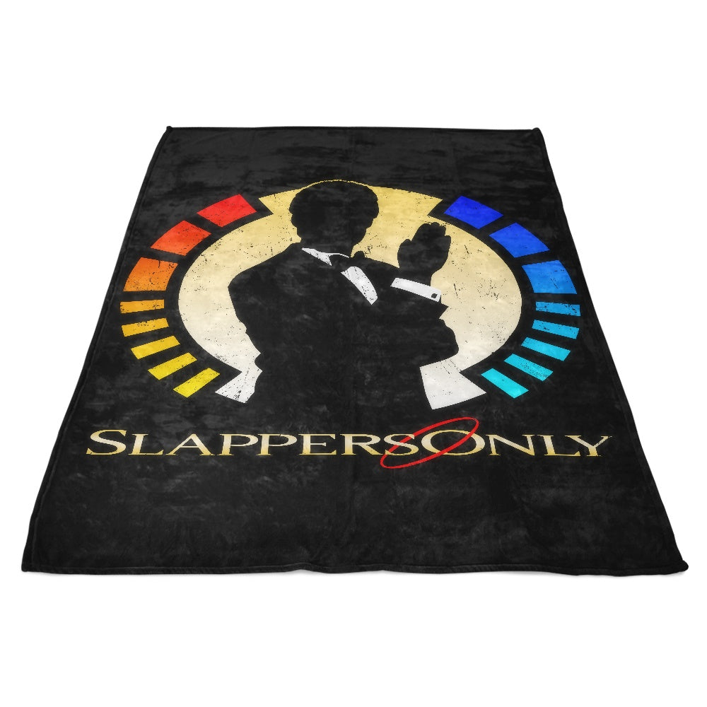 Slappers Only - Fleece Blanket