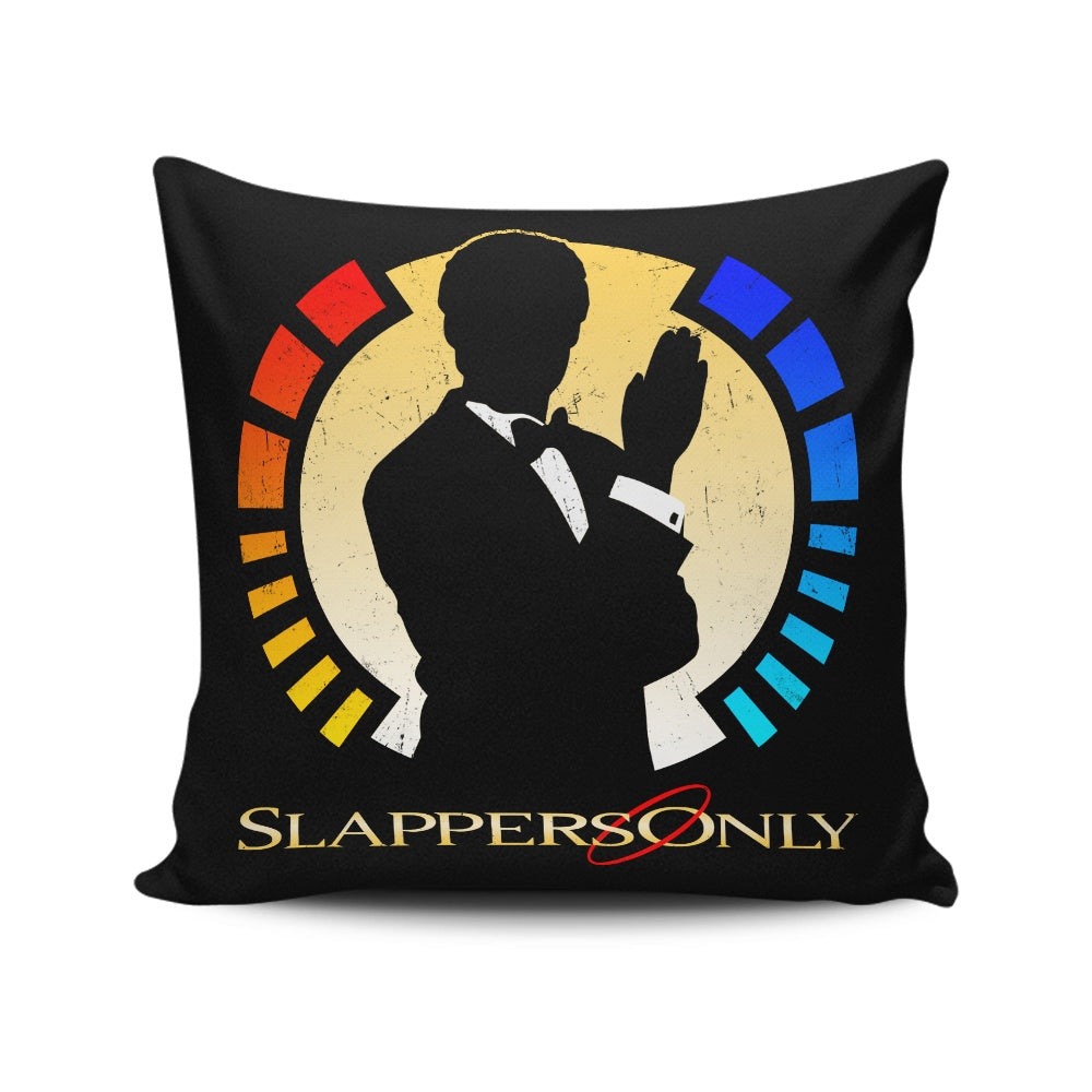Slappers Only - Throw Pillow