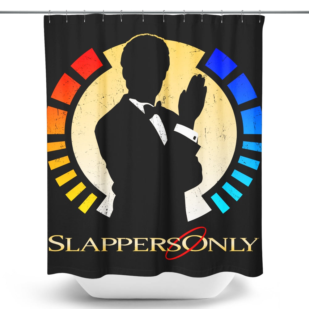 Slappers Only - Shower Curtain