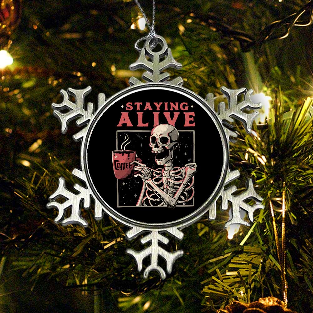 Staying Alive - Ornament