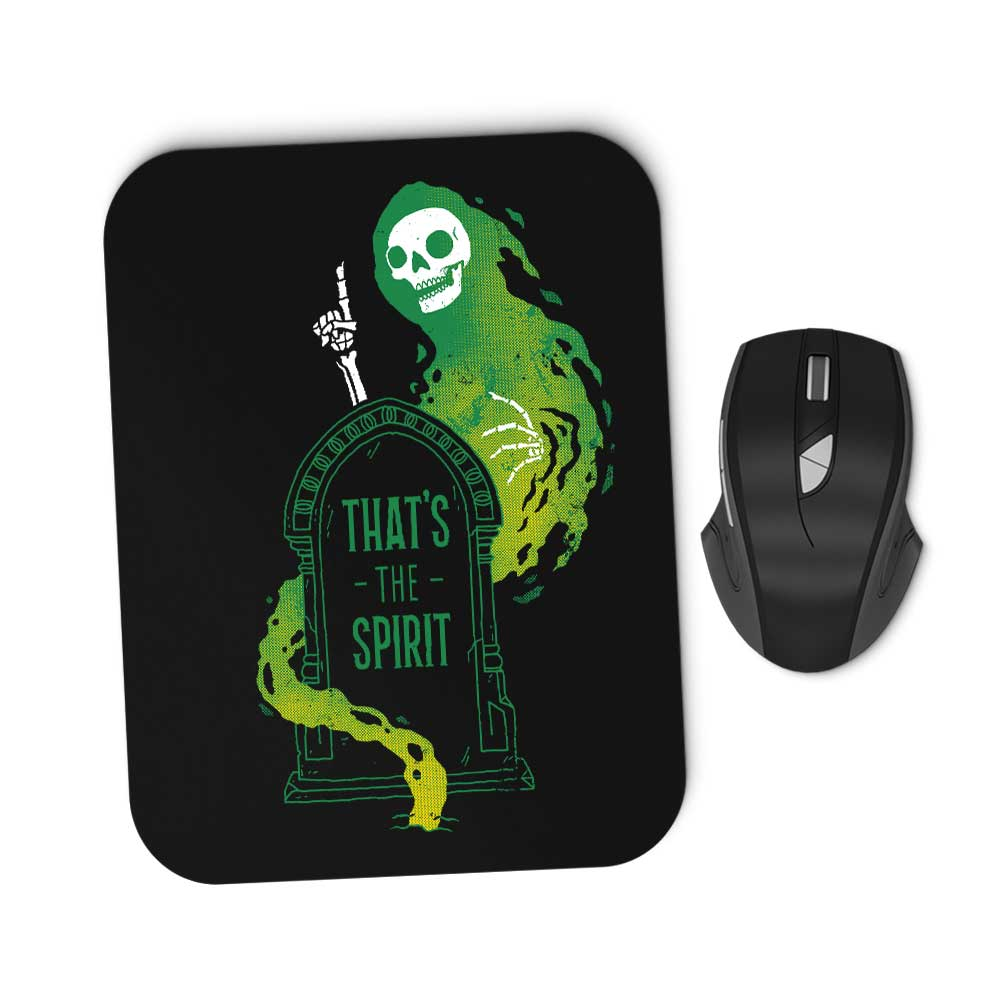 That's the Spirit - Mousepad