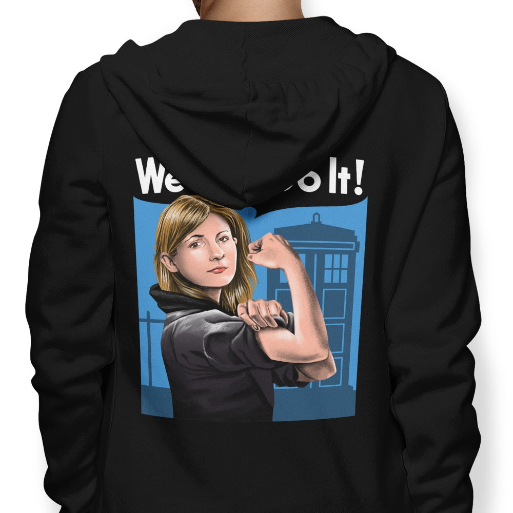 The Doctor Can Do It - Hoodie