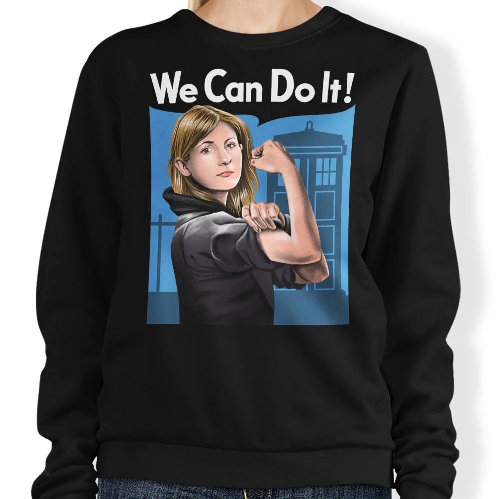 The Doctor Can Do It - Sweatshirt