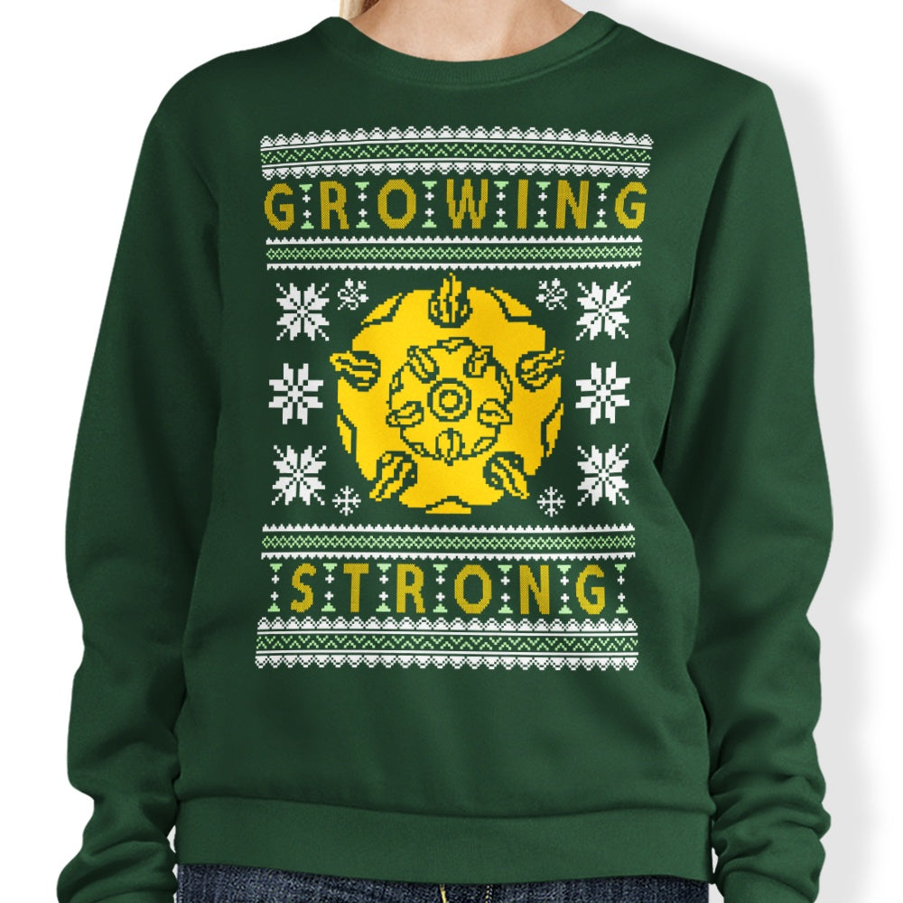 The Holidays are Growing Strong - Sweatshirt