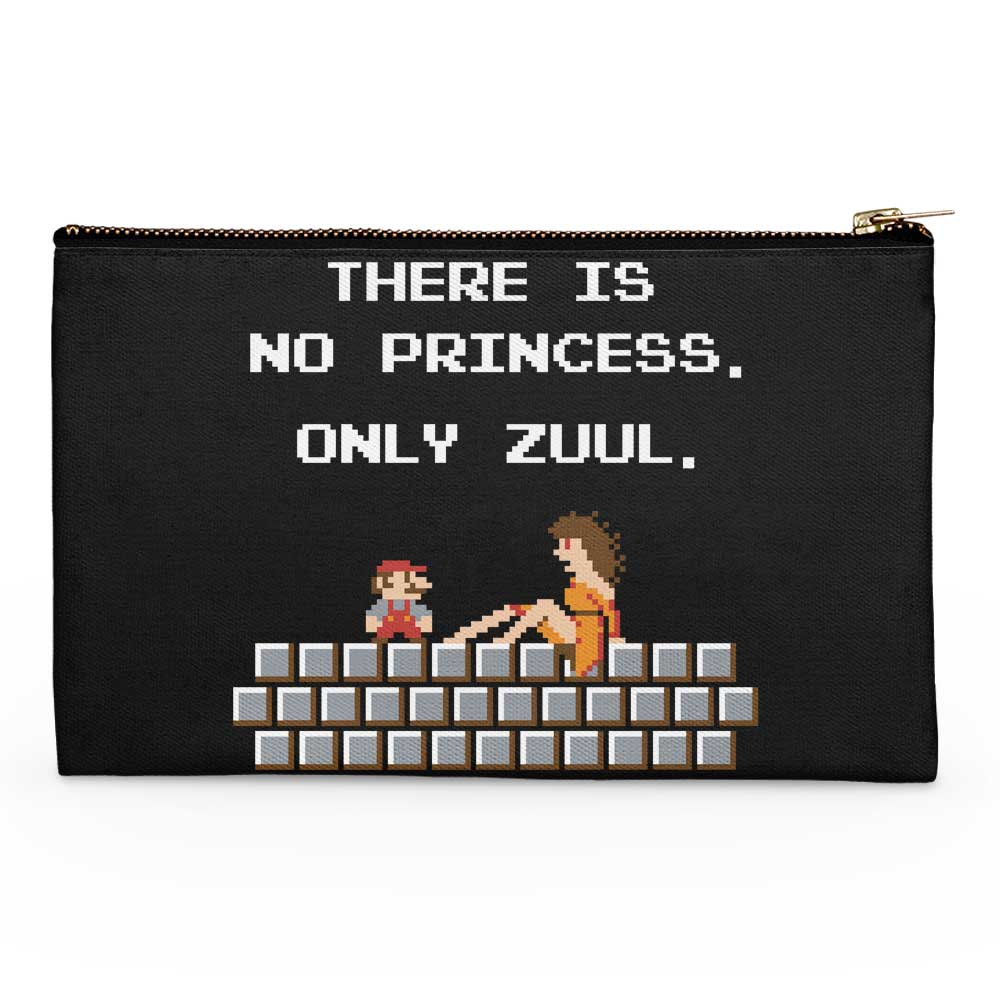 There is No Princess - Accessory Pouch
