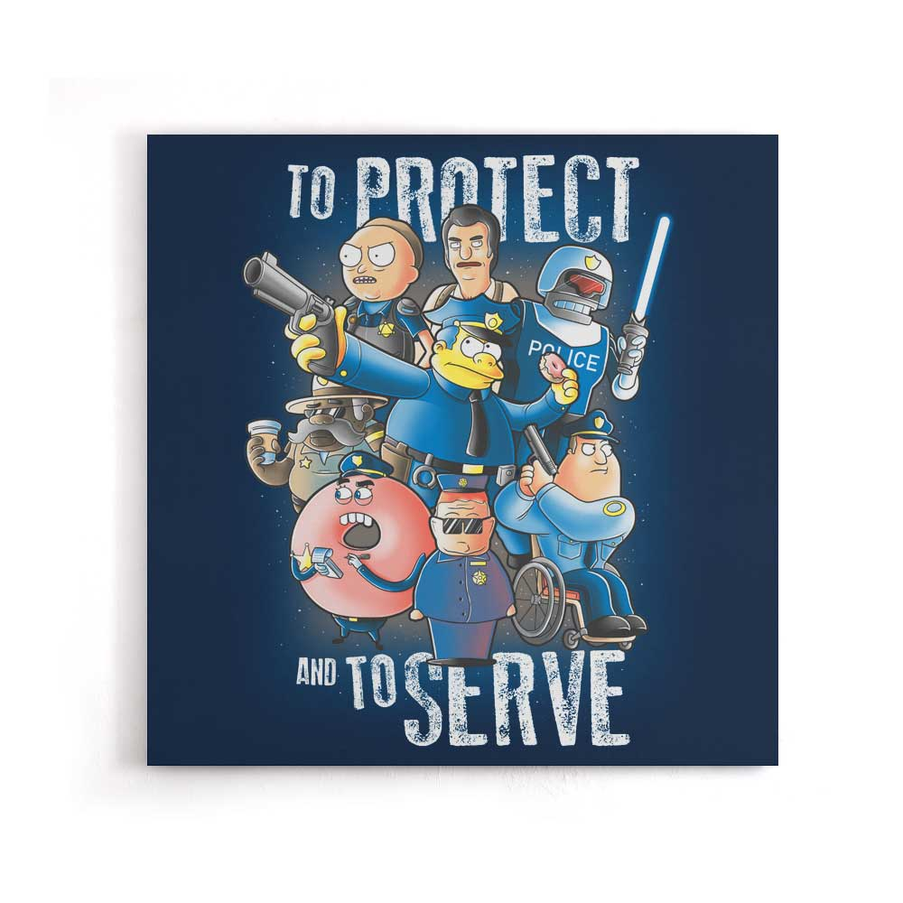 To Protect and Serve - Canvas Print