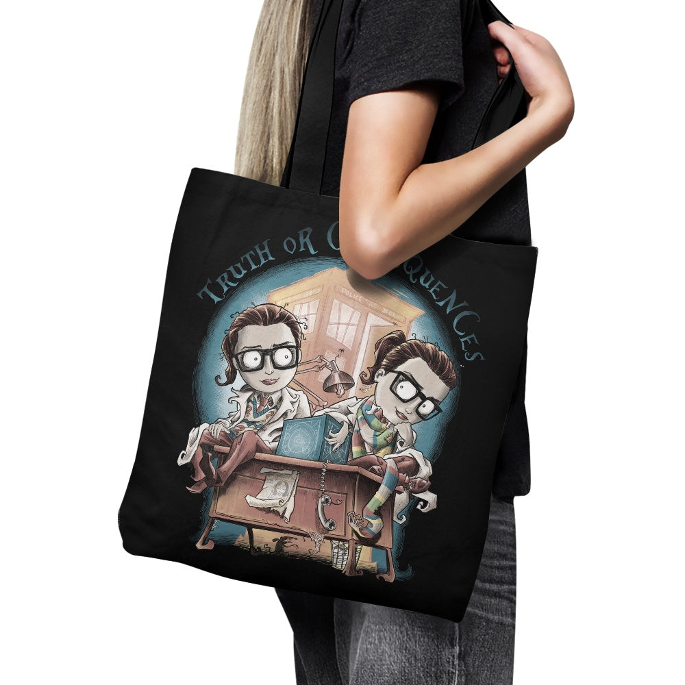 Truth or Consequences - Tote Bag