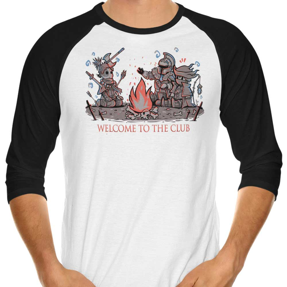 Welcome to the Club - 3/4 Sleeve Raglan T-Shirt