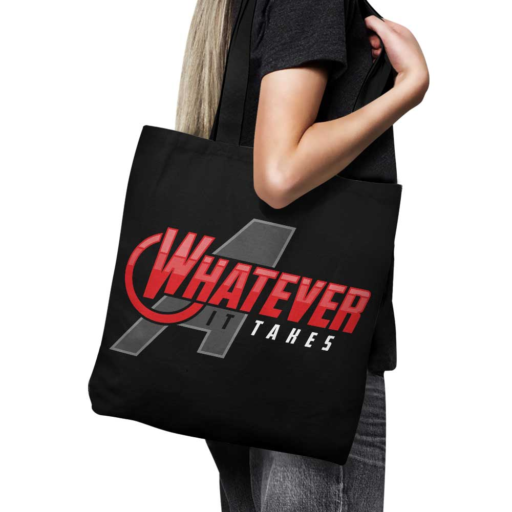 Whatever It Takes - Tote Bag