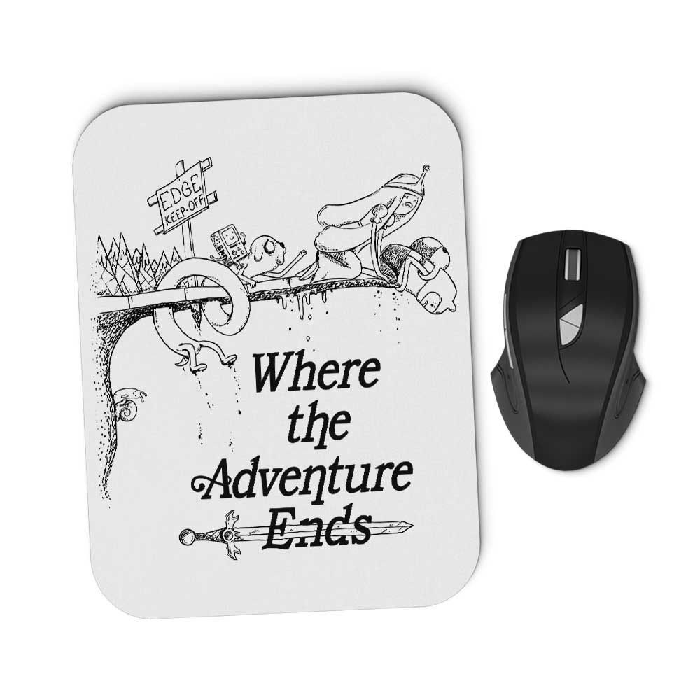 Where the Adventure Ends - Mousepad