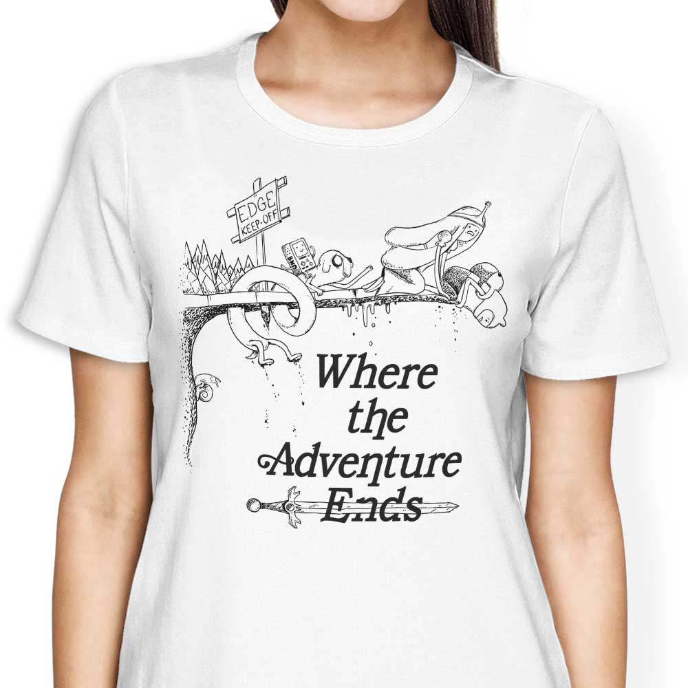 Where the Adventure Ends - Women's Apparel