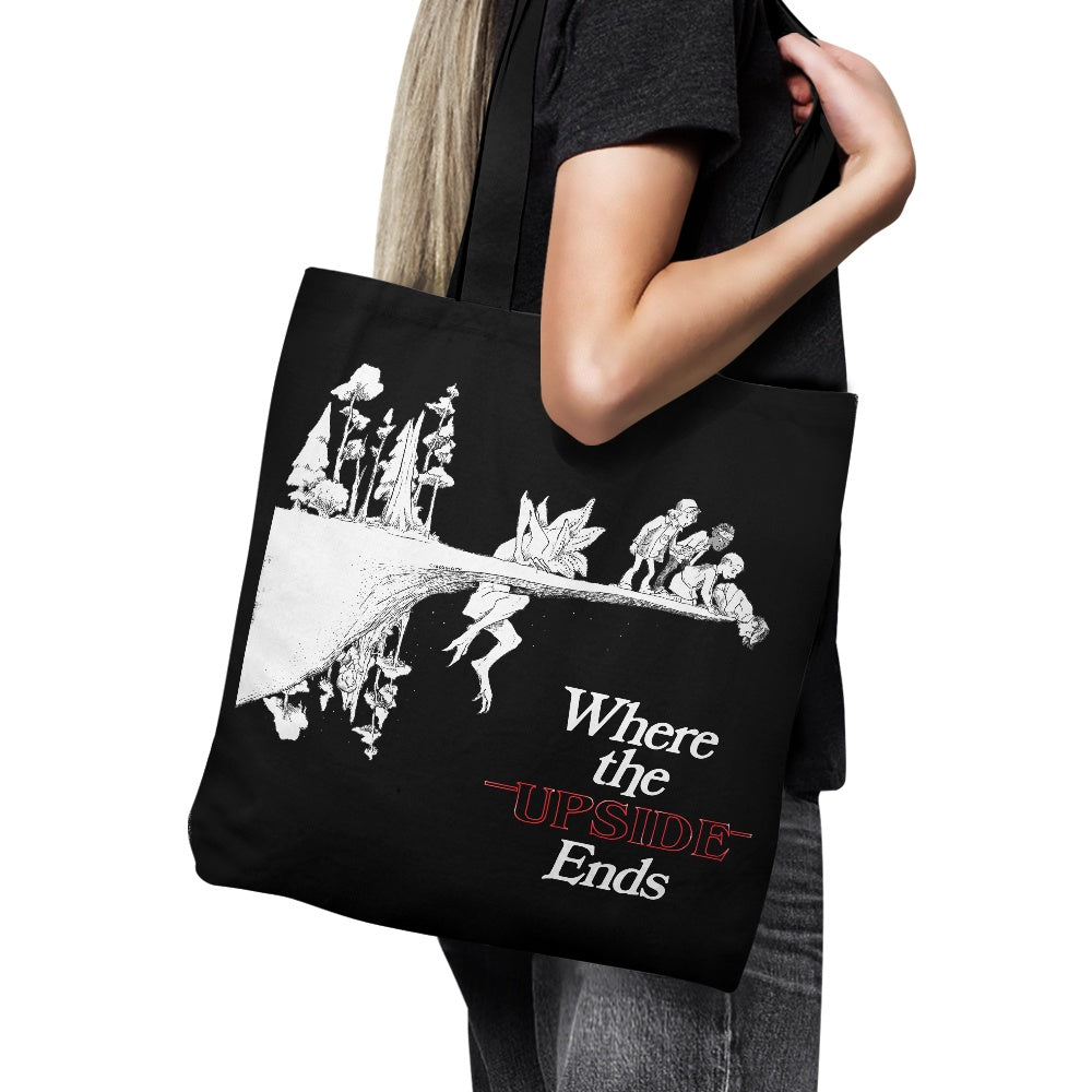 Where the  Upside Ends (Alt) - Tote Bag