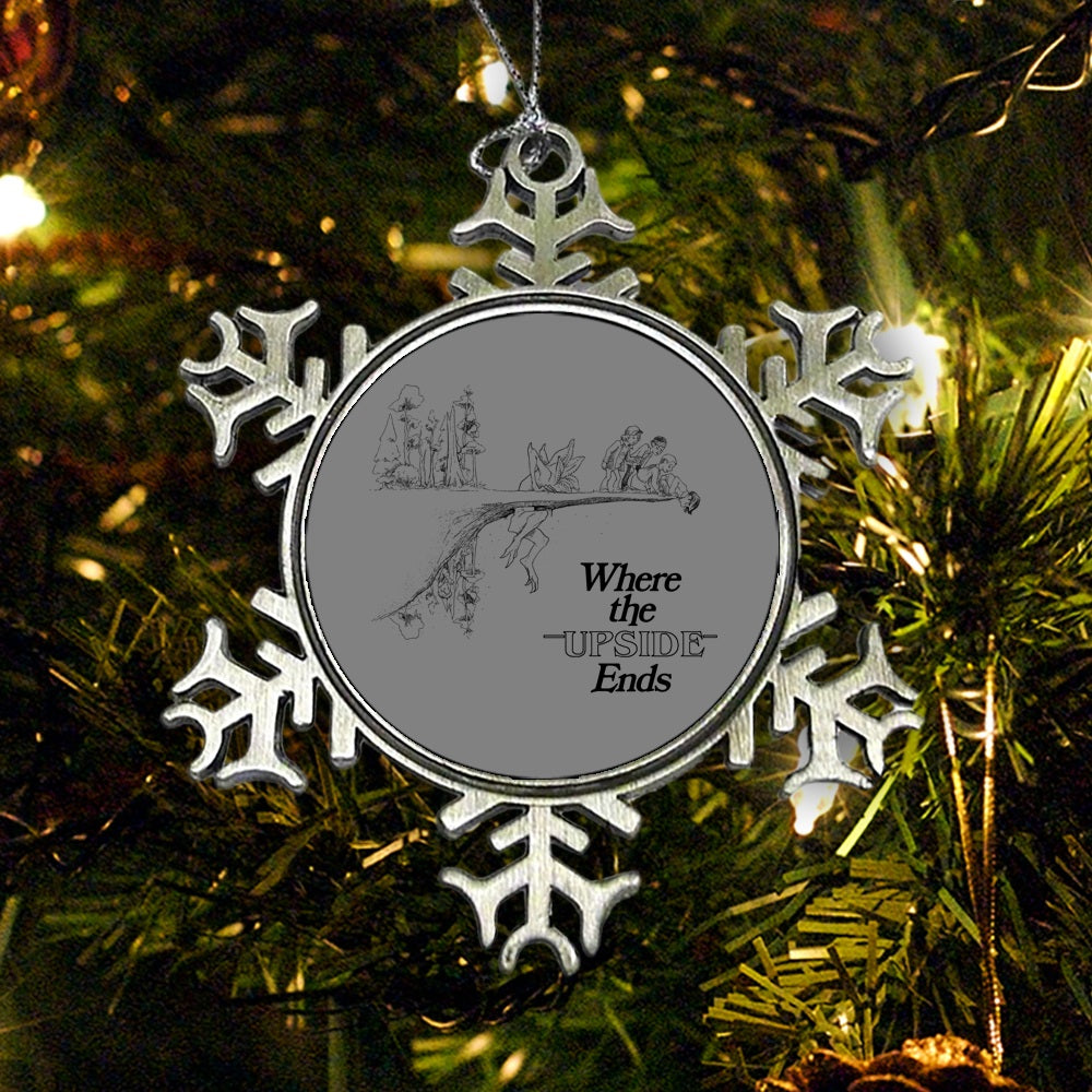 Where the Upside Ends - Ornament