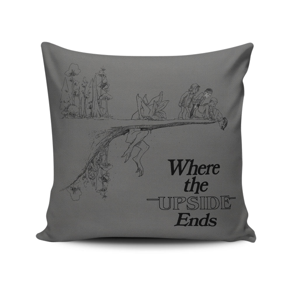 Where the Upside Ends - Throw Pillow