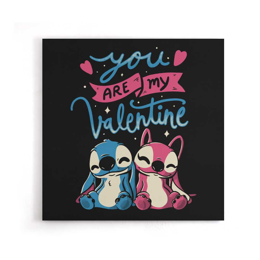 You Are My Valentine - Canvas Print