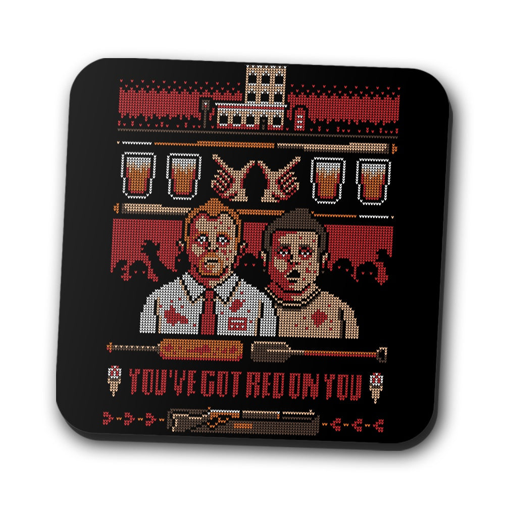 You've Got Red on You - Coasters