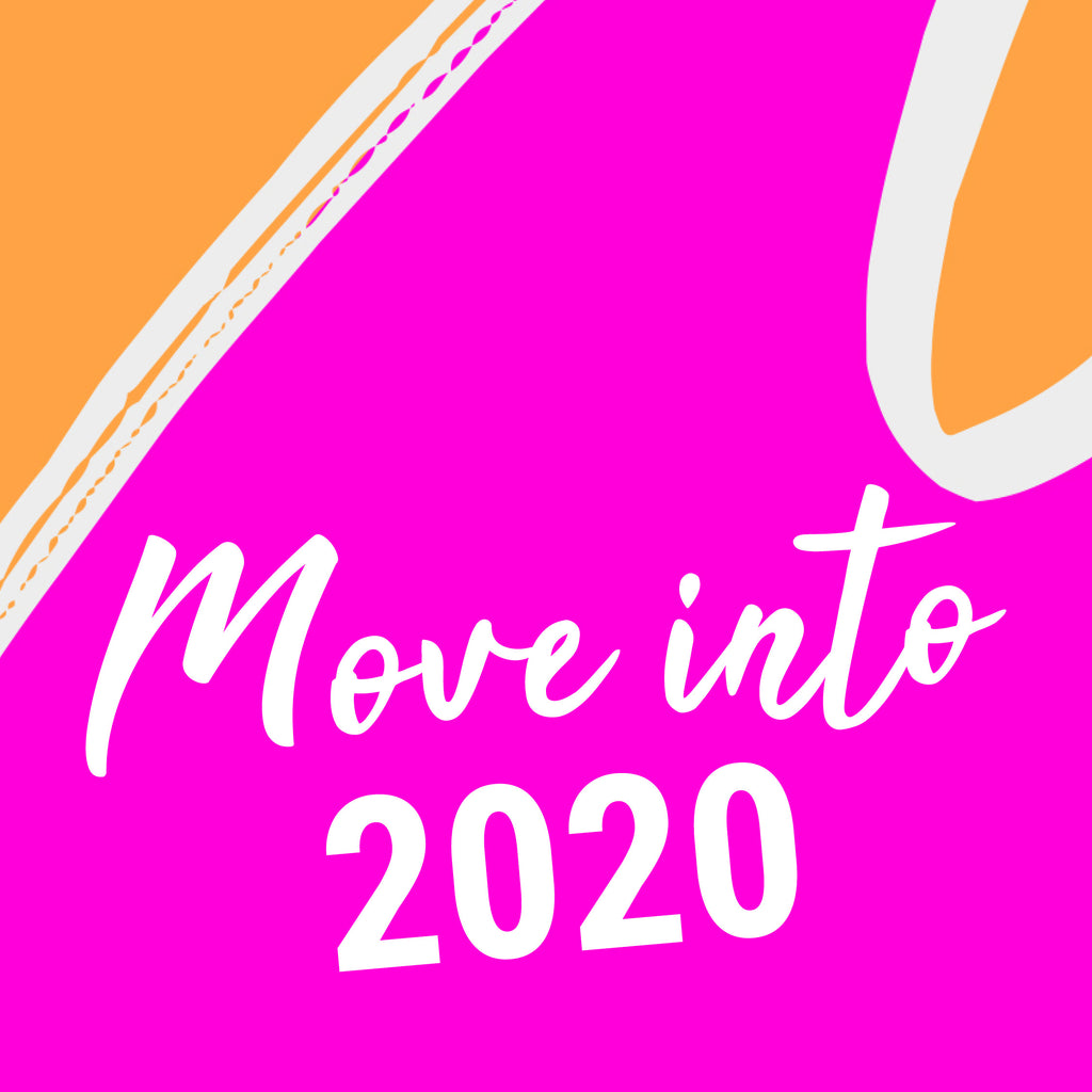 WALK YOUR WAY INTO 2020