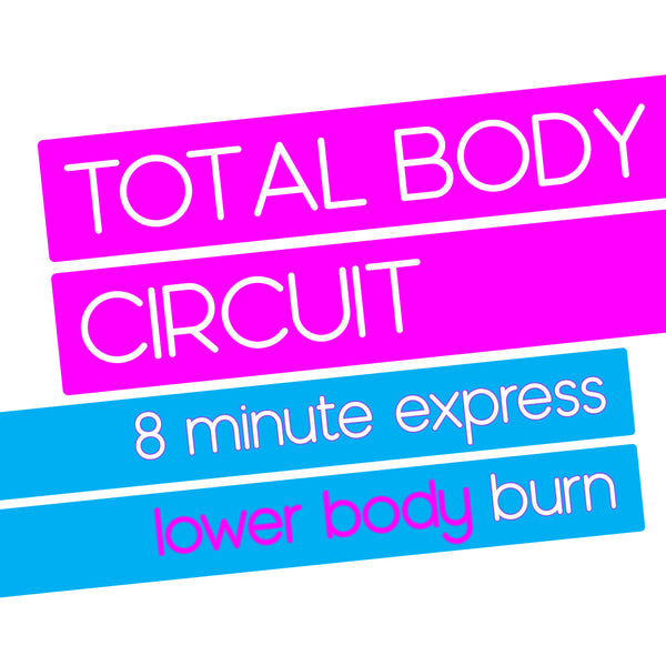8 Minute Express Lower Body Burn Circuit