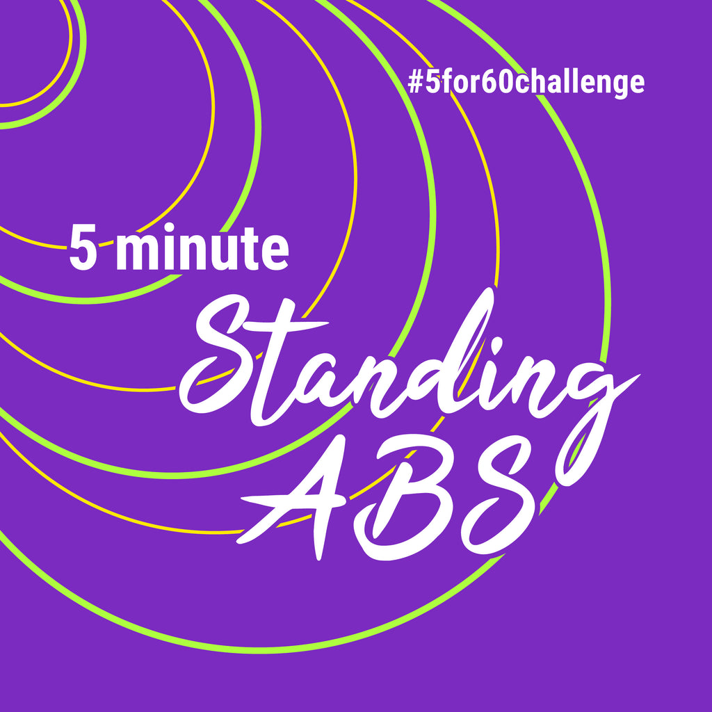 5 Minute Fat Burner | TONE + SCULPT | Standing ABS! #5for60