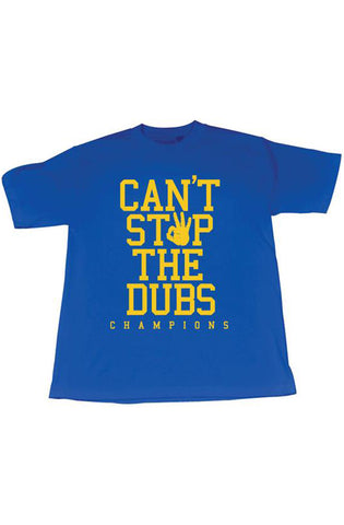 City League Can't Stop The Dubs Blue Tee