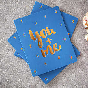 BESPOKE LETTERPRESS GREETING CARD - YOU + ME (FOIL)