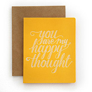 BESPOKE LETTERPRESS GREETING CARD - YOU ARE MY HAPPY THOUGHT (FOIL)