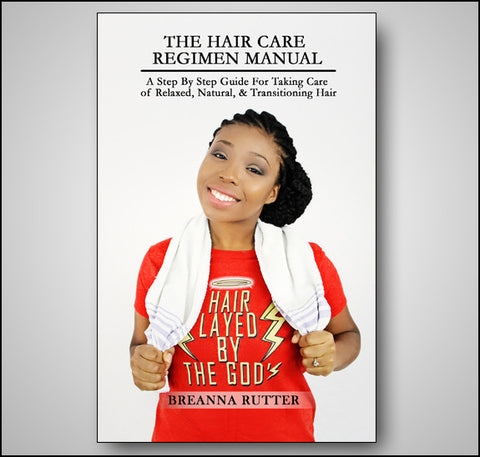 The Hair Care Regimen Manual (PDF Download)