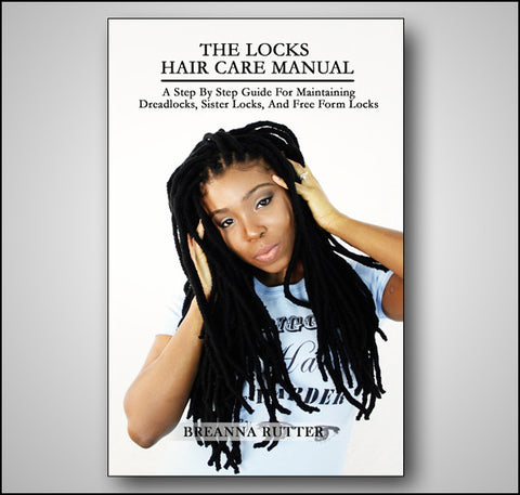 The Locks Hair Care Manual (Paperback)