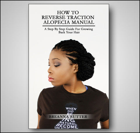How To Reverse Traction Alopecia Manual (PDF Download)