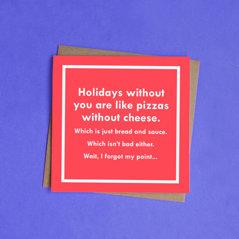 Holidays Without You Greeting Card