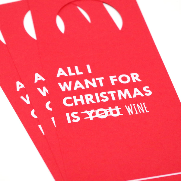 All I Want Is Wine Holiday Wine Tag