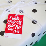I Hate Presents Gift Tag (Set of 4)