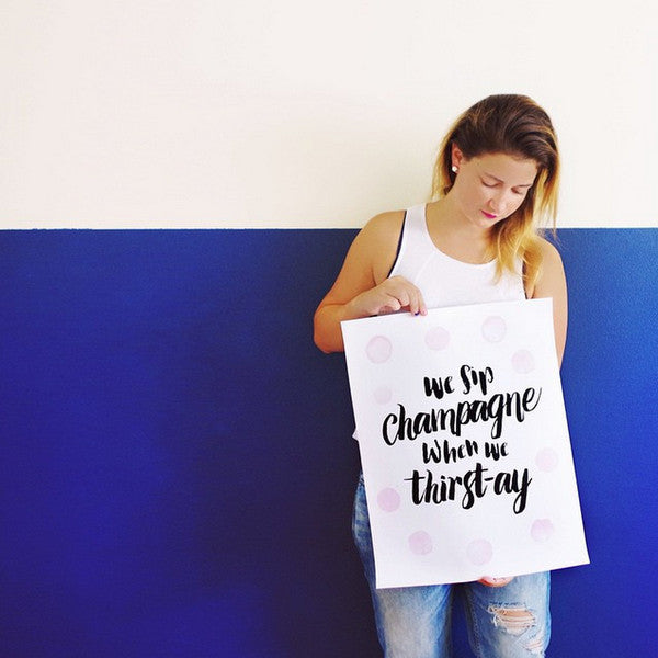 Sip Champagne Print